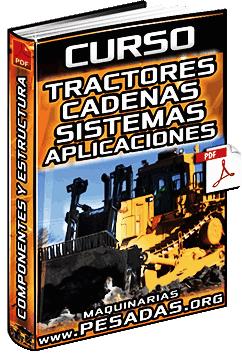 Curso de Bulldozer - Componentes, Sistemas, Estructura y Aplicaciones
