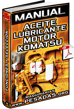 Manual de Aceite Lubricante para el Motor Komatsu – Funciones y Selección