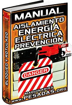 Manual de Aislamiento de Energía Eléctrica en Prevención de Pérdidas