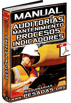 Manual de Auditorías de Mantenimiento – Proceso, Etapas, Indicadores y Gestión
