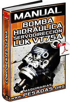Manual de Bomba Hidráulica de la Servodirección LUK VT75A Scania