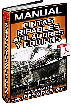 Manual de Cintas Ripables, Apiladores y Equipos en Sistemas Continuos en Minería