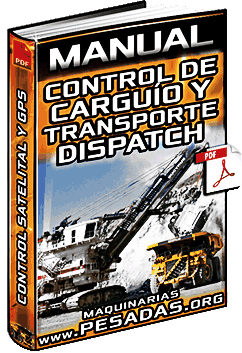 Manual: Control de Carguío y Transporte – Dispatch, Control Satelital y Acarreo