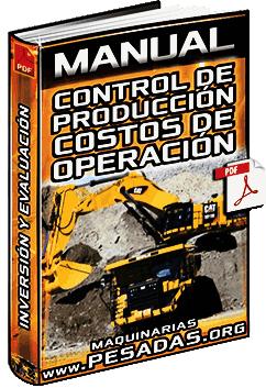 Manual: Control de Producción, Costos de Operación por Hora e Inversiones