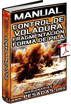 Manual de Control de Voladura – Fragmentación, Forma de Pila y Daños