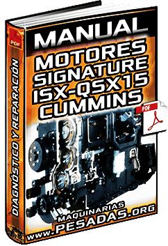 Manual de Motores Signature, ISX y QSX15 Cummins – Diagnóstico y Reparación
