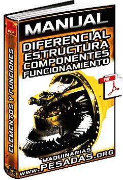 Manual de Diferenciales - Mecanismos, Partes, Componentes y Funcionamiento