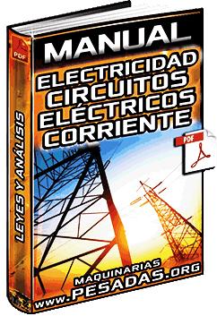 Manual de Electricidad – Circuitos Eléctricos, Leyes, Análisis y Corriente