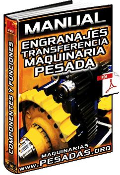 Manual de Engranajes de Transferencia de Maquinaria Pesada - Funcionamiento