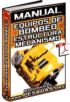 Manual de Equipos de Bombeo y Bombas - Estructura, Tipos y Funcionamiento