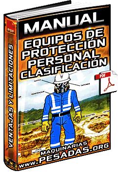 Manual: Equipos de Protección Personal - Clasificación, Ventajas y Limitaciones
