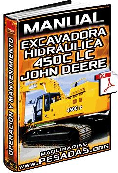 Manual de Excavadora Hidráulica 450C LC John Deere – Operación y Mantenimiento