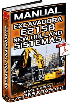 Manual de Excavadora Hidráulica E215B New Holland – Sistemas y Componentes