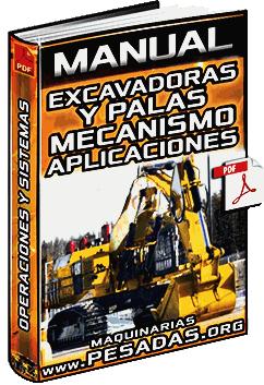 Manual de Excavadora y Pala – Mecanismo, Operaciones, Sistemas y Aplicaciones