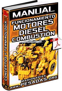 Manual de Conceptos de Motores Diesel – Combustión, Encendido y Terminología