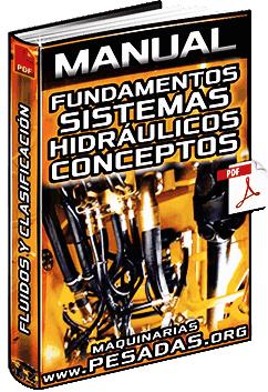 Manual de Fundamentos de Sistemas Hidráulicos - Fluidos, Presión y Fuerzas