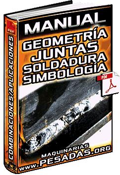 Manual de Geometría de Juntas Soldadas y Simbología de Soldadura - Aplicaciones