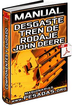 Manual de Desgaste y Cuidado de Tren de Rodaje John Deere - Componentes