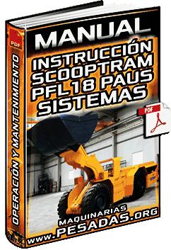 Manual de Instrucción en Scooptram PFL18 Paus - Operación y Mantenimiento