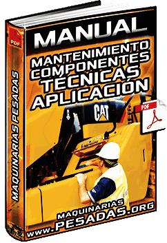 Manual de Mantenimiento de Componentes de Maquinaria y Técnicas de Operación