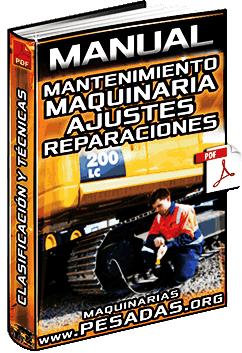 Manual de Mantenimiento de Maquinaria – Ajustes, Reparaciones, Tipos y Técnicas