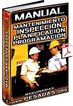 Manual de Mantenimiento de Maquinarias – Inspección, Reparación y Planificación