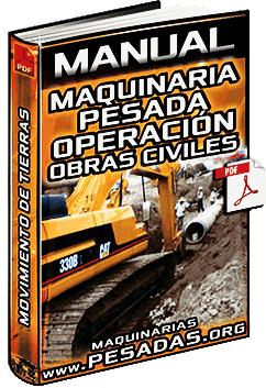 Manual de Maquinaria Pesada de Obras Civiles - Movimiento de Tierras