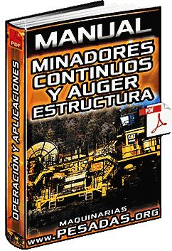Manual de Minadores Continuos y Auger - Tipos, Estructura y Aplicaciones