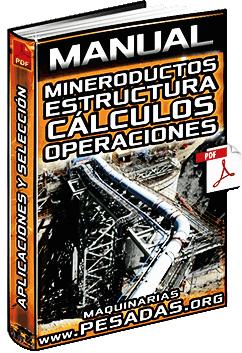 Manual de Mineroductos - Estructura, Operaciones, Práctica y Aplicaciones