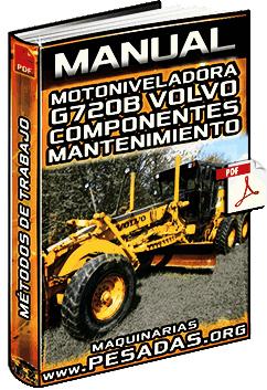 Manual de Motoniveladora G720B Volvo - Partes, Trabajos y Mantenimiento