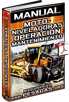 Manual de Motoniveladoras - Estructura, Sistemas, Operación y Mantenimiento