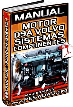 Manual: Motor D9A Volvo - Componentes, Sistemas, Inyección y Funcionamiento
