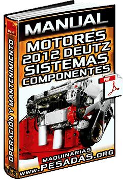 Manual de Motores BF4M/C y BF6M 2012 Deutz - Operación y Mantenimiento