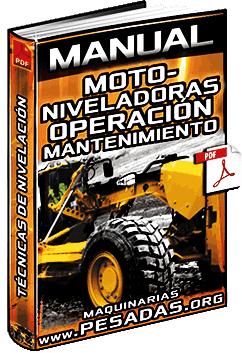 Manual de Operación y Mantenimiento de Motoniveladoras – Técnicas de Nivelación