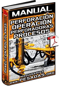 Manual de Perforación y Operación de Perforadoras - Proceso, Panel y Control