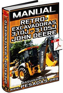 Manual de Retroexcavadoras 310J y 310SJ John Deere – Operación y Mantenimiento