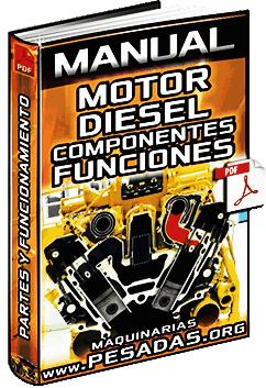 Manual de Componentes de Motores Diesel - Bloques, Culata y Tren de Engranajes