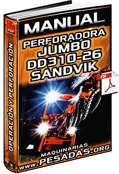 Manual de Perforadora Jumbo DD310-26 Sandvik – Operación y Perforación