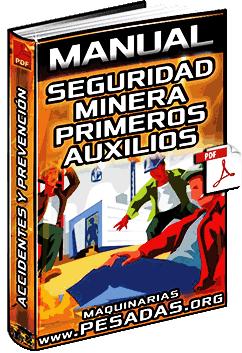 Manual de Seguridad Minera y Primeros Auxilios - Accidentes, EPP y Prevención