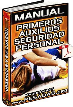 Manual de Primeros Auxilios - Seguridad Personal, Evaluación y Urgencias