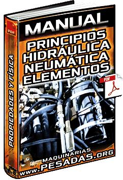 Manual de Principios de Hidráulica y Neumática - Propiedades y Automatización