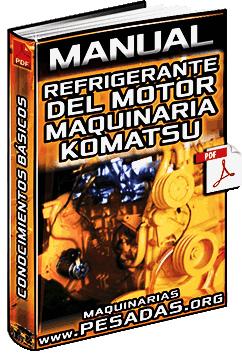 Manual de Refrigerante para el Motor de Maquinaria Pesada Komatsu