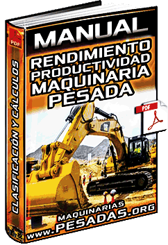 Manual de Análisis del Rendimiento de Maquinaria Pesada y Productividad