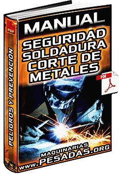Manual de Seguridad en Procesos de Soldadura y Corte de Metales - Tecsup