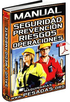 Manual de Seguridad y Prevención de Riesgos en Trabajos y Operaciones