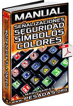 Manual de Señalizaciones de Seguridad – Símbolos, Colores, Diseño y Formas
