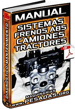 Manual de Mantenimiento de Sistemas de Frenos ABS de Camiones y Tractores