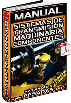 Manual de Sistemas de Transmisión - Tren de Mando, Convertidor y Diferenciales