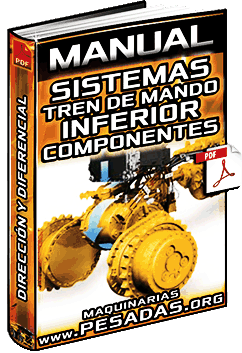 Manual: Sistemas del Tren Mando Inferior – Embrague, Dirección y Diferencial