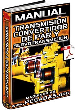 Manual de Transmisiones de Maquinaria – Convertidor de Par y Servotransmisión